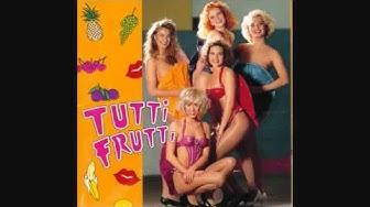 Tutti Frutti Paljasta Pintaa