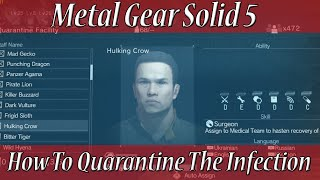 Metal Gear Solid 5 : How To Quarantine The Infection