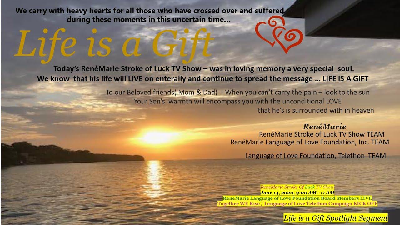 Life Is A Gift ~Spotlight Segment ~RenéMarie Stroke of Luck TV Show - June 14, 2020