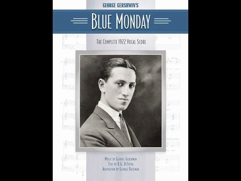 "George Gershwin's ""Blue Monday"" (radio premiere, 1954)"