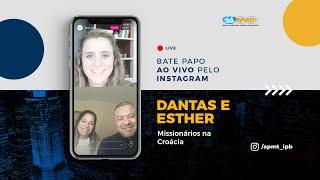 LIVE APMT com Dantas e Esther | Missionários na Croácia