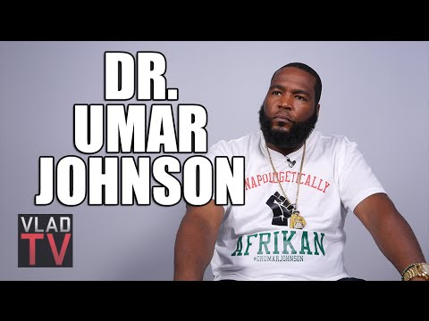 Dr. Umar Johnson: No African Community Ever Legitimized Being Gay