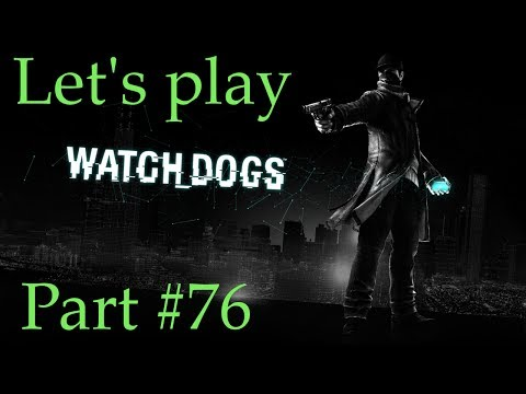 Let's Play Watch Dogs Part 76 Act 4 The rat's Lair - No commentary