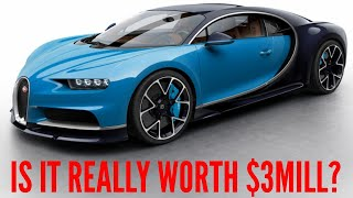IS THE BUGATTI CHIRON REALLY WORTH $3MILL?