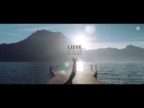 Evelyn Ruzicka - Liebe (offizielles Musikvideo)