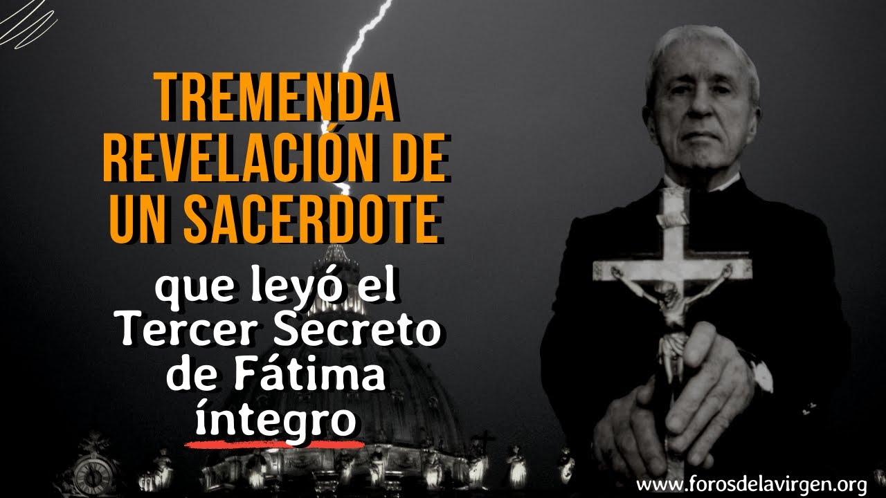 Download Tremenda Revelación de un Sacerdote que leyó el Tercer Secreto de Fátima íntegro