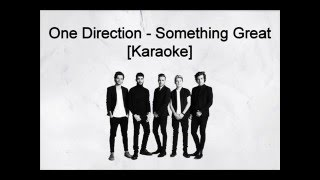 One Direction - Something Great [Karaoke]