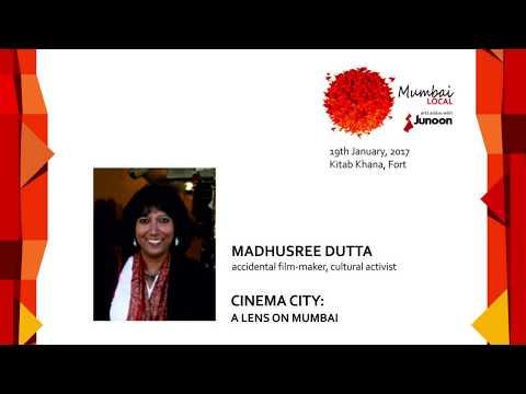Mumbai Local with Madhushree Dutta: Cinema City