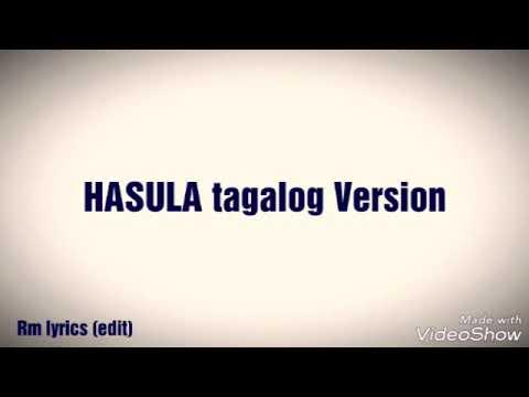 Hasula Tagalog Version (lyrics)