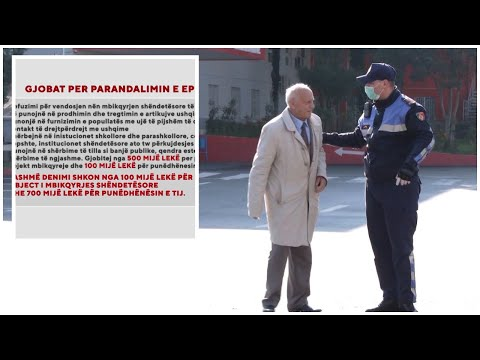 Masat kunder perhapjes se COVID 19, qeveria rrit gjobat. | ABC News Albania from YouTube · Duration:  3 minutes 4 seconds