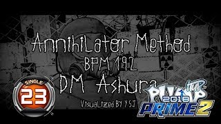Annihilator Method S23 | PUMP IT UP PRIME 2 (2018) Patch 2.02