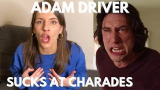 ADAM DRIVER SUCKS AT CHARADES