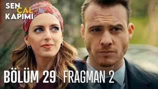 Sen Çal Kapımı 29. Bölüm 2. Fragmanı