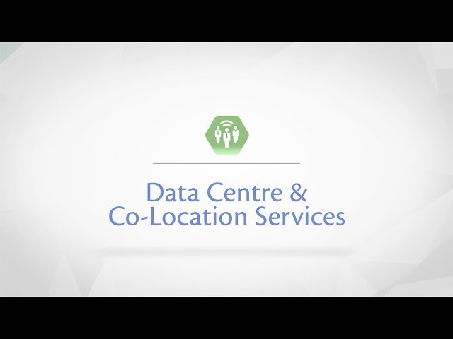 Data Centre and Colocation Services