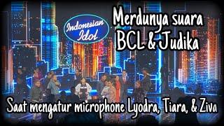 Merdunya Suara BCL & Judika Saat Mengatur Microphone Lyodra, Tiara, & Ziva - Indonesian Idol 2020