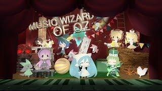 Baixar 【VOCALOID MUSICAL】Music Wizard of OZ