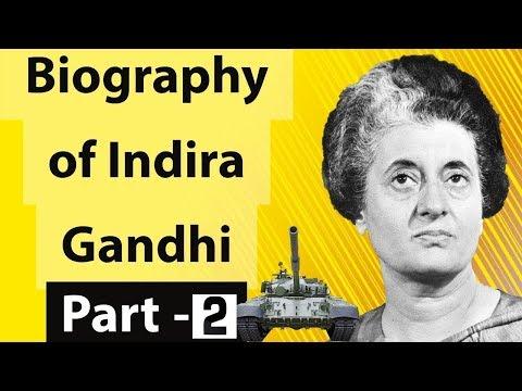 Biography of Indira Gandhi - Part 2 इंदिरा गाँधी का जीवन- Iron Lady of India & former prime minister