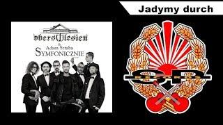 OBERSCHLESIEN & ADAM SZTABA SYMFONICZNIE - Jadymy durch [OFFICIAL AUDIO]
