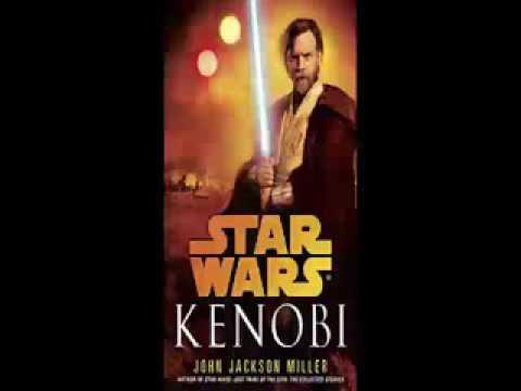 Star Wars: Kenobi - by John Jackson Miller part 2