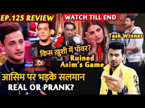 Bigg Boss 13 Review EP 125 | Asim Riaz Vs Salman Khan | Himanshi Ruins Asim's Game | Sid Wins Task