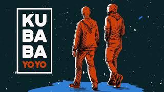 Yo Yo [Official Audio Video] - Kubaba #YoYo