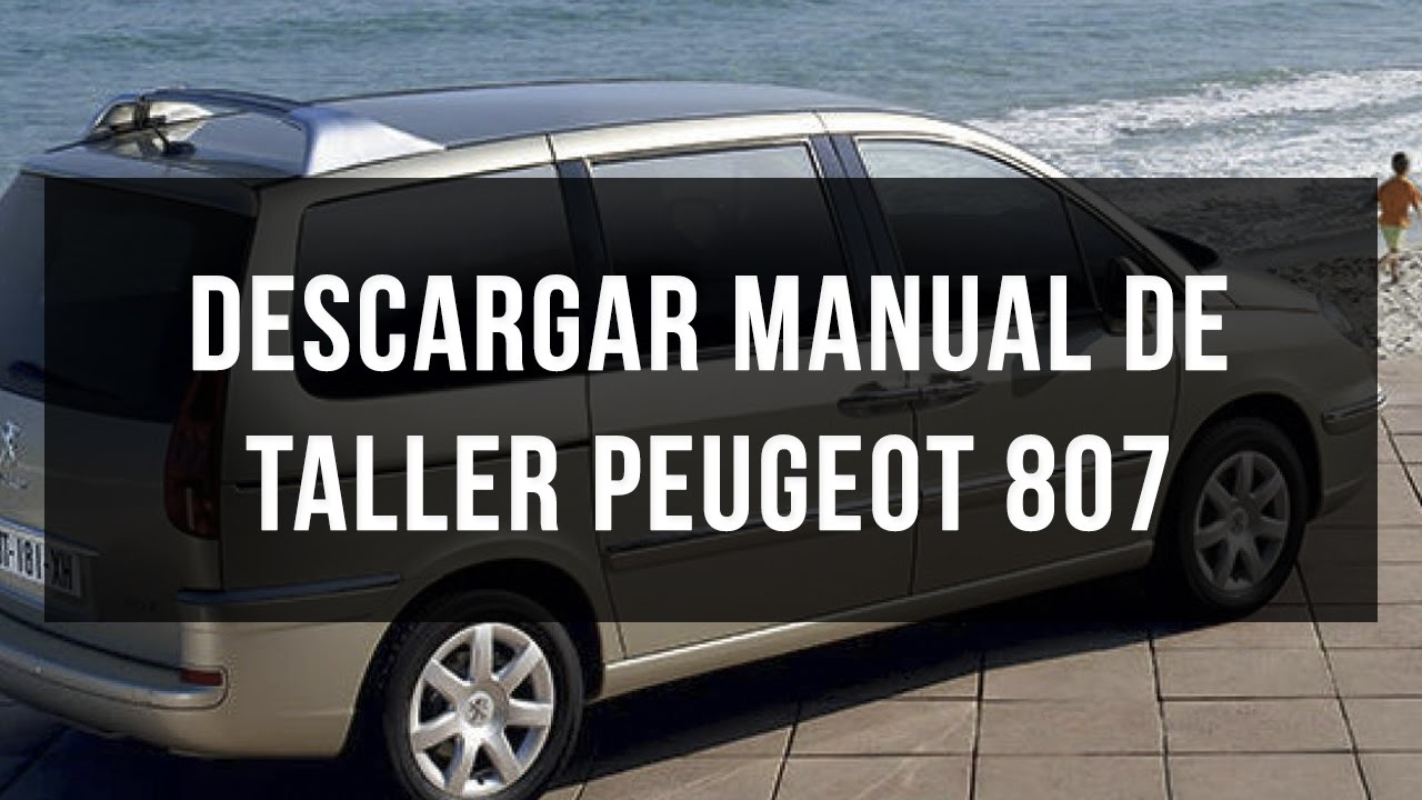 descargar manual de taller peugeot 807 espa ol youtube rh youtube com peugeot 807 manual 2004 peugeot 807 manual 2007