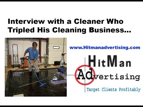 Carpet Cleaner Triples His Business: Interview by Hitman Advertising