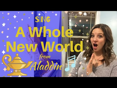 How To Sing A Whole New World from Disney's Aladdin