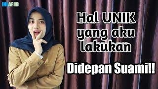 Download lagu HAL UNIK YANG AKU LAKUKAN DIDEPAN SUAMI !!