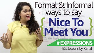English Lesson - Formal & Informal ways to say