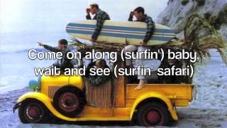 Repeat youtube video Surfin' Safari - The Beach Boys (with lyrics)
