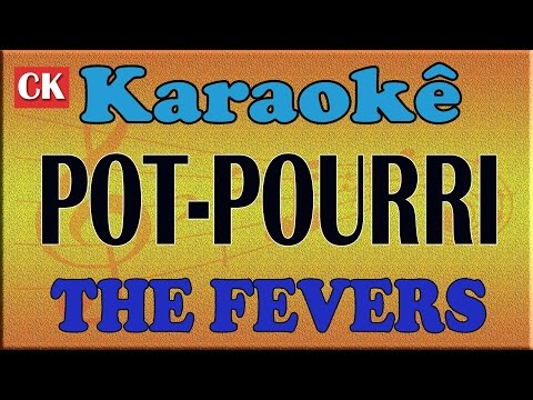 POT-POURRI THE FEVERS KARAOKE PLAYBACK