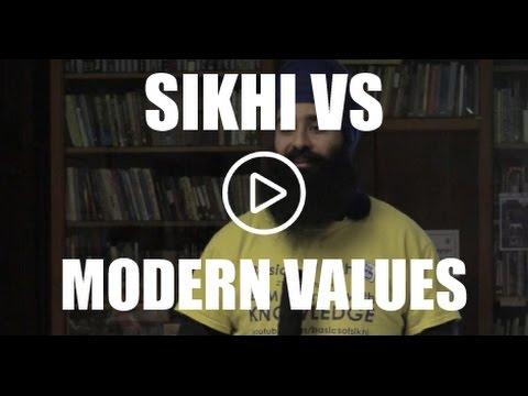 Sikhi vs Modern Values