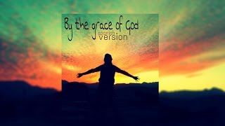 By The Grace Of God (spanish version) - Mallo Aparicio (lyrics)