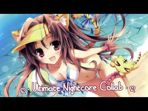 Ultimate Nightcore Collab ft. MarbleNC, ForeverNC, RubyChan's NC, Kishimura Nightcore, Moe Music