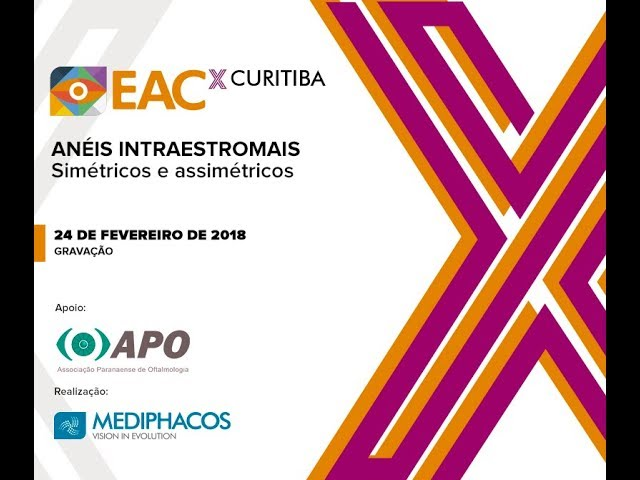 EACx Curitiba - Anéis intraestromais: simétricos e assimétricos