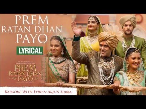 Prem Ratan Dhan Payo, Title Song Karaoke With Lyrics,,
