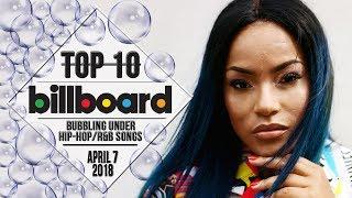 Top 10 • US Bubbling Under Hip-Hop/R&B Songs • April 7, 2018 | Billboard-Charts