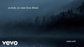 Taylor Swift - no body, no crime (Official Lyric Video) ft. HAIM YouTube Videos