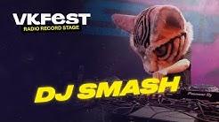 VK Fest Online | Radio Record Stage — DJ SMASH