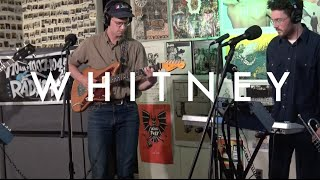 "Whitney - ""Dave's Song"" (Live on Radio K)"