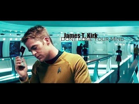[James T. Kirk] Don't Lose Your Mind