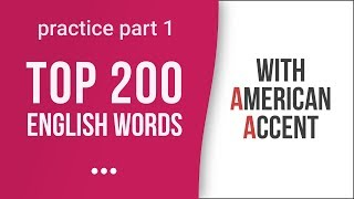 Video Top 200 Most Common English Words with American Accent: Part 1 download MP3, 3GP, MP4, WEBM, AVI, FLV Desember 2017