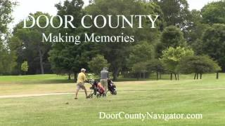 Making Memories - Golf Peninsula State Park - Door County Activities
