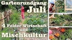 Großer Gartenrundgang, Fruchtfolge und Mischkultur