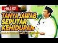 Tanya Jawab Seru Bersama Ustadz Abdul Somad Lc, MA - Masjid Raya An-Nur, Pekanbaru