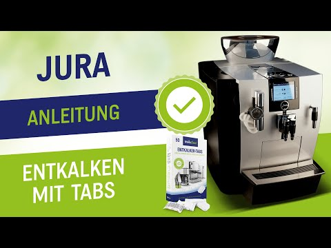 Jura mit Entkalker Tabs reinigen - Entkalkungstabletten für die Entkalkung