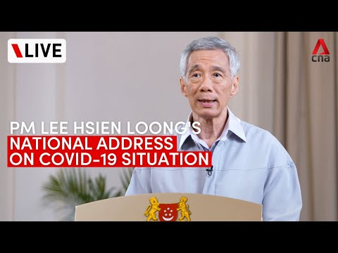 [LIVE] PM Lee Hsien Loong addresses Singapore on COVID-19 situation, new normal