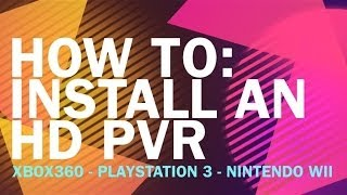 HOW TO Install Hauppauge HD PVR To Xbox360 Playstation 3 or Nintendo Wii For Game Capture Recording