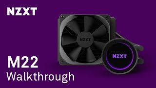 NZXT Kraken M22 Liquid Cooler Walkthrough